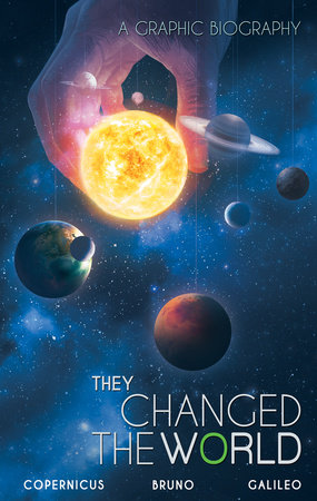 They Changed the World: Copernicus-Galileo by Rik Hoskin