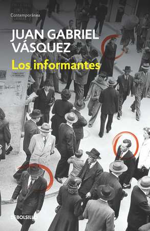 Los informantes / The Informers