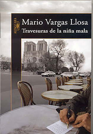 Travesuras de la niña mala / The Bad Girl by Mario Vargas Llosa